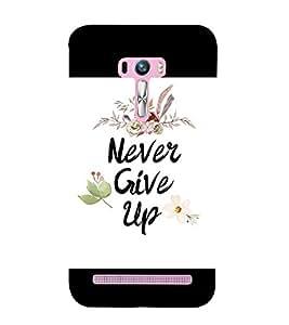 Fiobs life motivation never give up fight back Designer Back Case Cover for Asus Zenfone Selfie ZD551KL