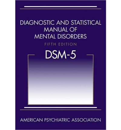 [(Diagnostic and Statistical Manual of Mental Disorders)] [ By (author) American Psychiatric Association ] [May, 2013]
