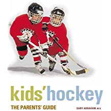 Kids' Hockey: A Parents Guide