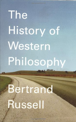 A History of Western Philosophy: And Its Connection with Political and Social Circumstances from the Earliest Times to the Present Day (A Touchstone book) por Bertrand Russell