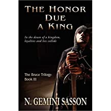 The Honor Due a King Sasson, N Gemini ( Author ) Oct-20-2011 Paperback