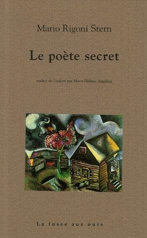 Le poète secret par Mario Rigoni Stern