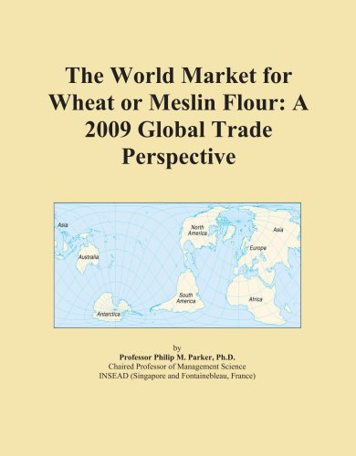 The World Market for Wheat or Meslin Flour: A 2009 Global Trade Perspective