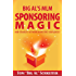 Big Al's MLM Sponsoring Magic How To Build A Network Marketing Team Quickly
