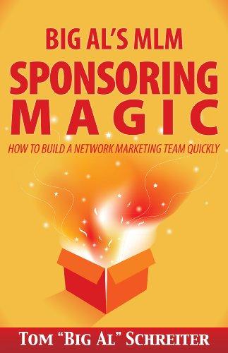 Big Al's MLM Sponsoring Magic How To Build A Network Marketing Team Quickly (English Edition) (Sec-shirt)