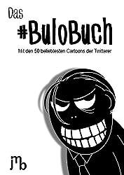 Das #BuloBuch: Mit den 50 beliebtesten Cartoons der Twitterer
