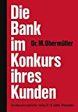Die Bank im Konkurs ihres Kunden