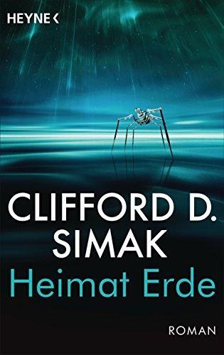 Clifford D. Simak - Heimat Erde