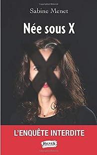 Née sous X par Menet