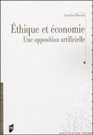 Ethique et économie: Une opposition artificielle par PUR PUR