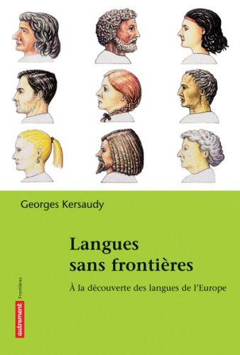 Langues sans frontières : A la découverte des langues de l'Europe PDF Books
