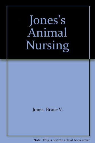 Jones' Animal Nursing
