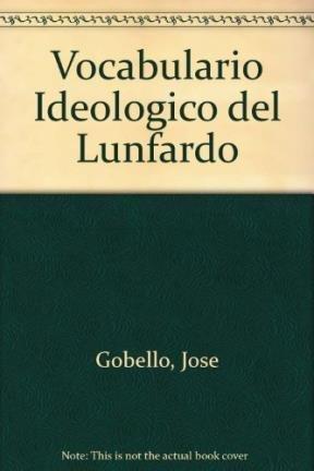 Vocabulario Ideologico del Lunfardo