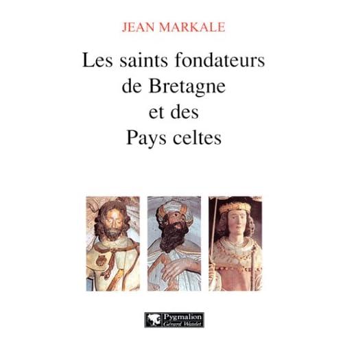 Les Saints fondateurs de Bretagne et de Pays celtes