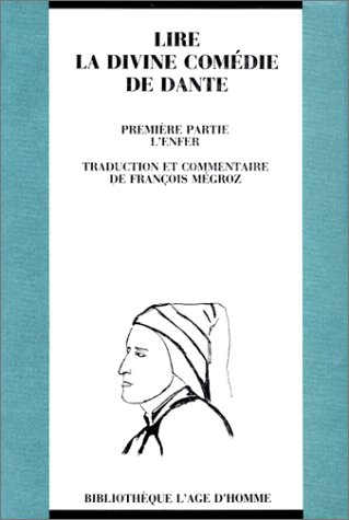 Lire La Divine Comédie de Dante, tome 1