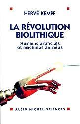 La Révolution biolithique : Humains artificiels et machines animées