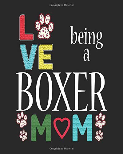 Love Being a Boxer Mom: 2019 Monthly Planner Boxer Dog