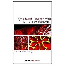 Le Chant de Montségur