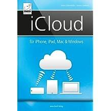 iCloud: für iPhone, iPad, Mac & Windows