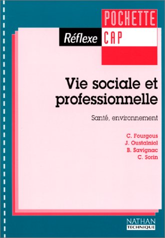 Vie sociale et professionnelle : santé et environnement