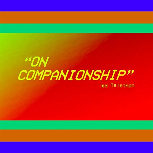 On Companionship (feat. Laura Stevenson) [Explicit]