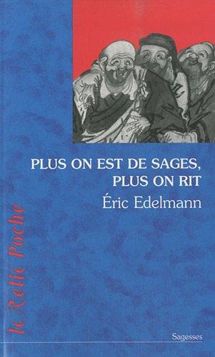 Plus on est de sages, plus on rit par Eric Edelmann