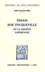 Essais sur Tocqueville et la société américaine