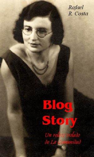 Blog Story / Un relato de La Comunidad por Rafael R. Costa