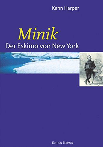 Minik: Der Eskimo von New York