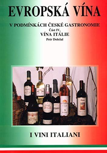 Evropská vína IV. vína Itálie: I vini Italiani