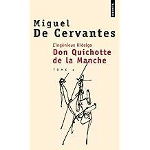 L'Ingénieux Hidalgo : Don Quichotte de la manche I