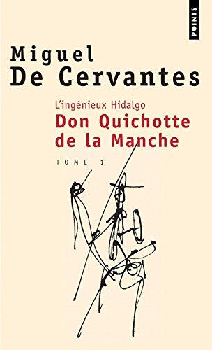 Don Quichotte De La Manche 1 par Miguel de Cervantes, Aline Schulman