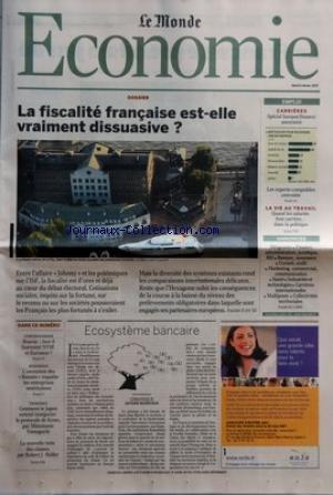 MONDE ECONOMIE (LE) [No 19295] du 06/02/2007 - DOSSIER - LA FISCALITE FRANCAISE EST-ELLE VRAIMENT DISSUASIVEÔÇá? EMPLOI - CARRIERES - SPECIAL BANQUE - FINANCE - ASSURANCE LES EXPERTS-COMPTABLES CONVOITES LA VIE AU TRAVAIL - QUAND LES SALAIRES FONT CARRIERE... DANS LA POLITIQUE ANNONCES - DIRIGEANTS - FINANCE, ADMINISTRATION, JURIDIQUE, RH - BANQUE, ASSURANCE - CONSEIL, AUDIT - MARKETING, COMMERCIAL, COMMUNICATION - SANTE - INDUSTRIES ET TECHNOLOGIES - CARRIERES INTER