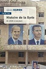 Histoire de la Syrie - De 1918 à nos jours de Charles Vallaud