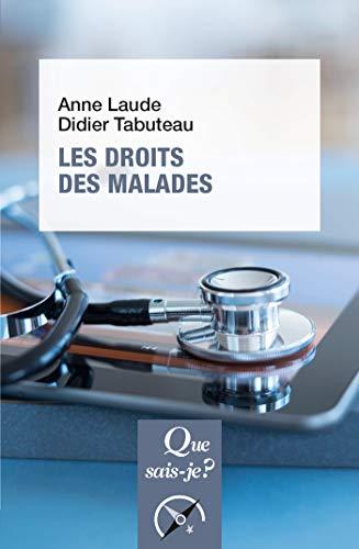 Les droits des malades: « Que sais-je ? » n° 4015 par Didier Tabuteau