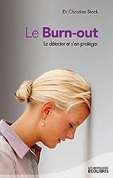 Le Burn-out : Le detecter et s'en proteger