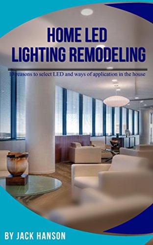 Home LED Lighting Remodeling (English Edition)