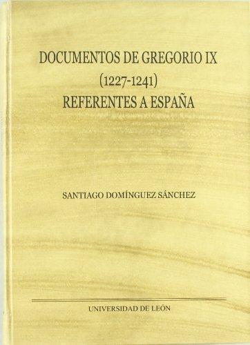 Documentos de Gregorio IX. (1227-1241) referentes a España (Monumenta Hispaniae Pontifica)