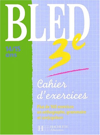 Bled, 3ème (Cahiers d'exercices)
