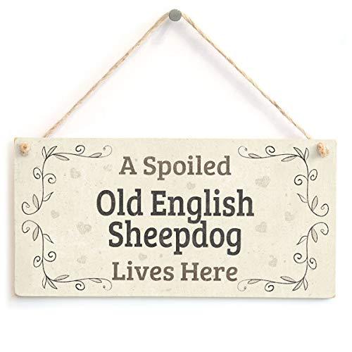 RABEAN a Spoiled Old English Sheepdog Lives Here Holzschild hölzerne Wandtafel Exquisite Palette hängende Kunst Zuhause Tür Dekoration Badezimmer Bar Cafe Schlafzimmer Hotel Dekor
