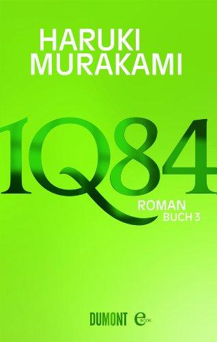 1Q84. Buch 3: Roman (1984-buch Kindle)