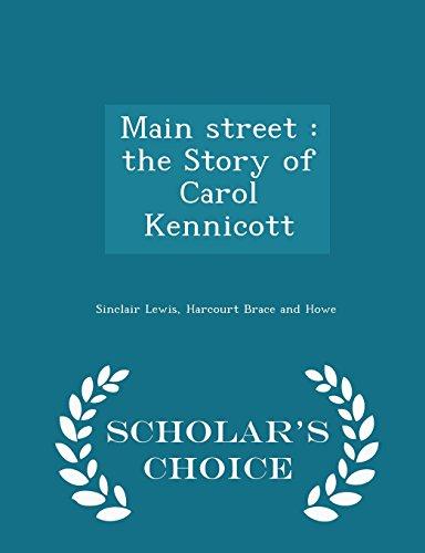 Main street: the Story of Carol Kennicott - Scholar's Choice Edition
