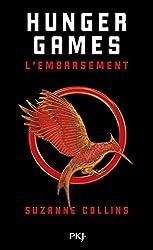 Hunger Games - Tome 2 : L'embrasement