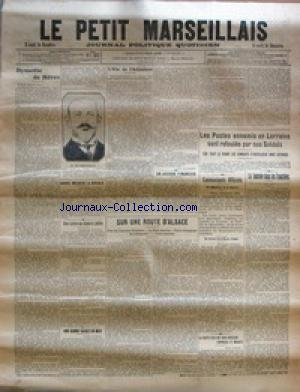 PETIT MARSEILLAIS (LE) [No 17031] du 11/02/1915 - DYNASTIE DE HEROS PAR PAUL GINISTY - GRAVE INCIDENT A BRUGES - UNE LETTRE DU GENERAL JOFFRE - UNE BONNE SAISIE EN MER - L'OIE DE L'ADJUDANT PAR G. DE LA FOUCHARDIERE - UN ACCORD FINANCIER - SUR UNE ROUTE D'ALSACE PAR EMILE THOMAS - LES POSTES ENNEMIS EN LORRAINE SONT REFOULES PAR NOS SOLDATS - COMMUNIQUES OFFICIELS - DU MINISTERE DE LA GUERRE - DU GRAND ETAT-MAJOR RUSSE - LA HAUTE PAIE DES SOUS-OFFICIERS CAPORAUX ET SOLDATS - LA JOURNEE DANS