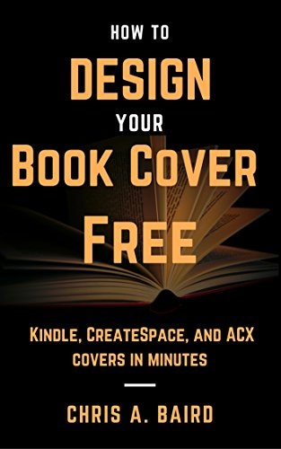 Cover Design: How to Design Your Book Cover Free: Make your Kindle ...