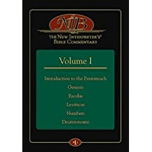 The New Interpreter's(r) Bible Commentary Volume I: Introduction to the Pentateuch, Genesis, Exodus, Leviticus, Numbers, Deuteronomy: 1
