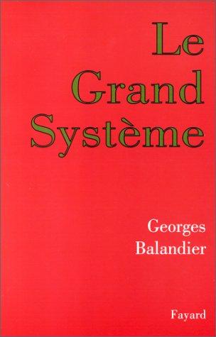 Le grand système