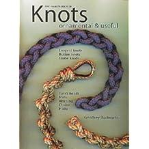 Decorative Knots: Ornamental and Useful by Geoffrey Budworth (1998-08-15)