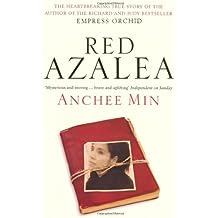 Red Azalea by Anchee Min (2009-05-18)