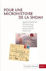 Le genre humain, N° 52 : Pour une microhistoire de la Shoah